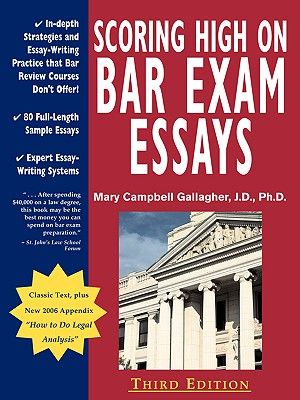 Image for Scoring High on Bar Exam Essays: In-Depth Strategies and Essay-Writing That Bar Review Courses Don't Offer, with 80 Actual State Bar Exams Questions a