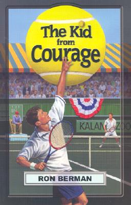 The Kid from Courage - Touchdown Edition (Dream Series), Ron Berman