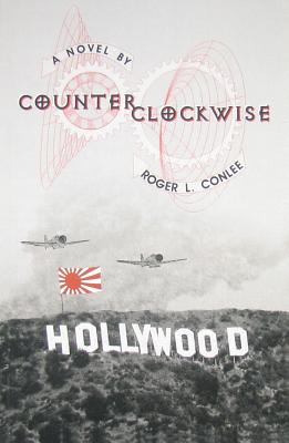 Image for COUNTERCLOCKWISE A NOVEL