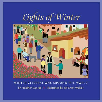 Image for Lights of Winter: Winter Celebrations around the World