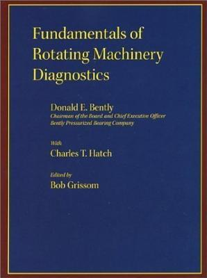 Image for Fundamentals of Rotating Machinery Diagnostics (Design and Manufacturing)
