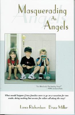 Masquerading as Angels, LANCE RICHARDSON