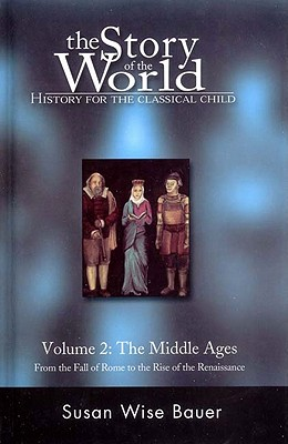 Image for Story of the World : History for the Classical Child : The Middle Ages