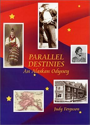 Parallel Destinies, Judy Ferguson