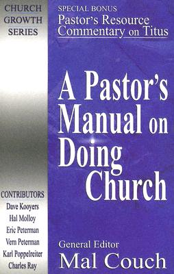 Image for A Pastor's Manual on Doing Church (Church Growth)