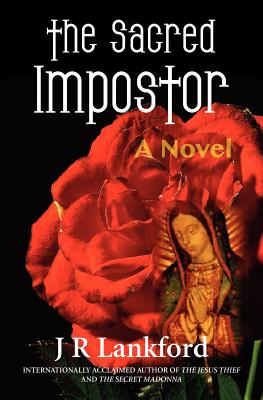 Image for The Sacred Impostor (The Jesus Thief series, Book 3)