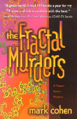 The Fractal Murders (Pepper Keane Mysteries), Cohen, Mark