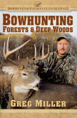 Image for Bowhunting Forests & Deep Woods