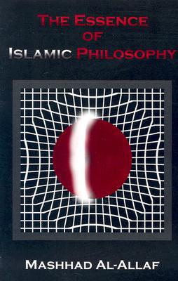 Image for The Essence of Islamic Philosophy
