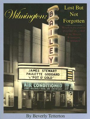 Image for Wilmington: Lost But Not Forgotten