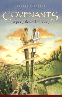 Image for Covenants: Inspiring the Soul of Healing