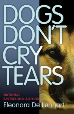 Image for Dogs Don't Cry Tears