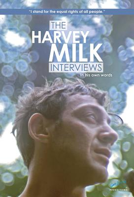 Image for The Harvey Milk Interviews: In His Own Words
