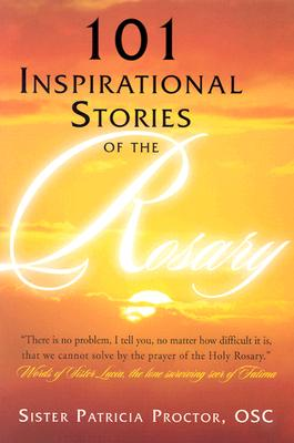 Image for 101 Inspirational Stories of the Rosary