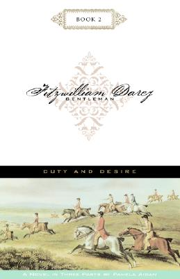 Image for FITZWILLIAM DARCY GENTLEMAN BOOK 2 DUTY AND DESIRE