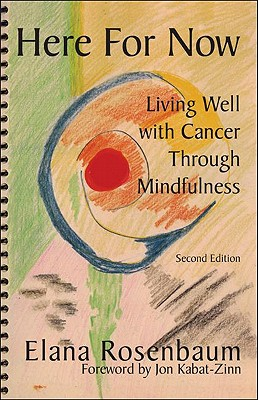 Image for Here For Now: Living Well With Cancer Through Mindfulness