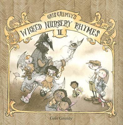 Image for GRIS GRIMLY'S WICKED NURSERY RHYMES II