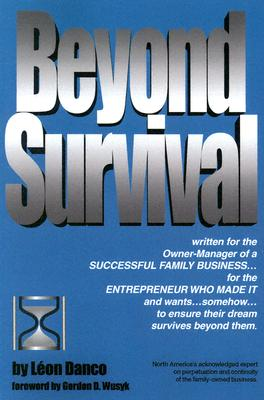 Image for Beyond Survival, a Guide for Business Owners and Their Families