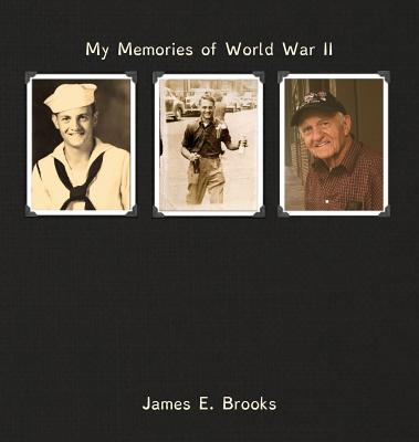 Image for My Memories of World War II: James E. Brooks