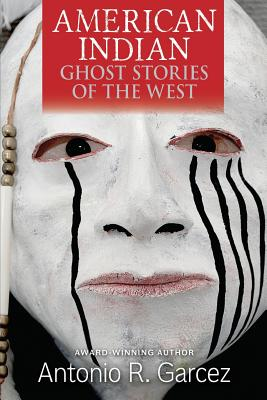Image for American Indian Ghost Stories of the West