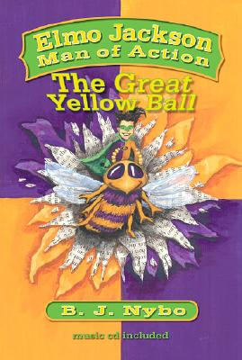 Image for Elmo Jackson Man of Action: The Great Yellow Ball