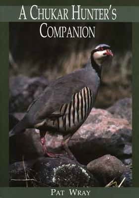 Image for A Chukar Hunter's Companion