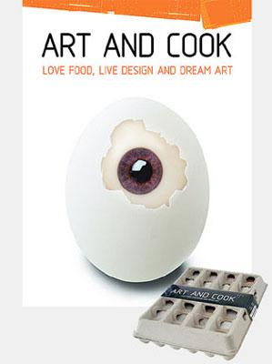 Image for Art and Cook: Love Food, Live Design and Dream Art
