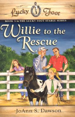 Image for Willie to the Rescue (Lucky Foot Stable)