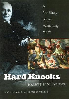 Image for Hard Knocks: A Life Story Of The Vanishing West