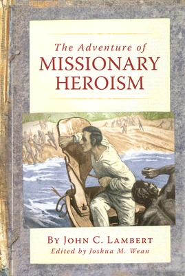 Image for The Adventure of Missionary Heroism