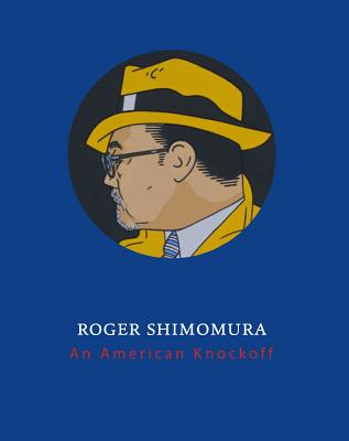 Image for Roger Shimomura: An American Knockoff