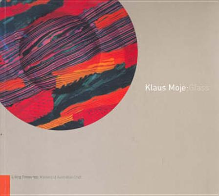 Image for Klaus Moje: Glass