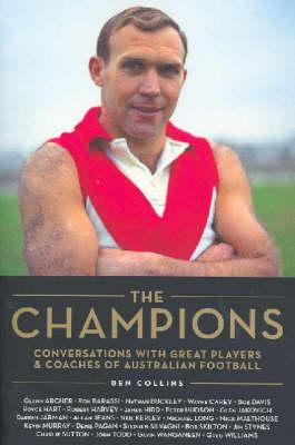 Image for Champions : Conversations with Great Players and Coaches of Australian Football
