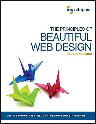 The Principles of Beautiful Web Design, Beaird, Jason