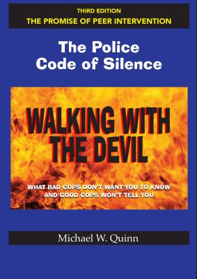 Image for Walking With the Devil: The Police Code of Silence - The Promise of Peer Intervention