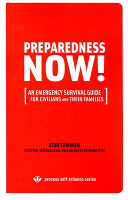 Image for PREPAREDNESS NOW!: An Emergency Survival Guide for Civilians and Their Families