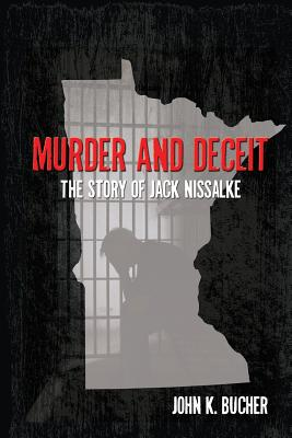 Image for Murder and Deceit: The Story of Jack Nissalke