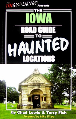 Image for The Iowa Road Guide to Haunted Locations