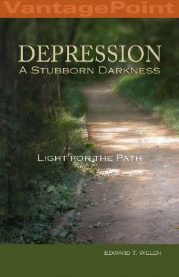 Image for Depression: A Stubborn Darkness--Light for the Path (VantagePoint Books)