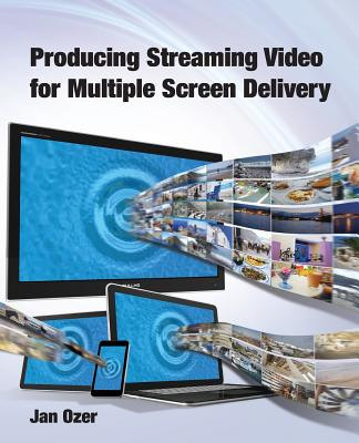 Image for Producing Streaming Video for Multiple Screen Delivery