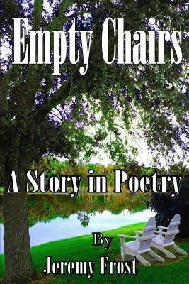 Image for Empty Chairs: A Story in Poetry
