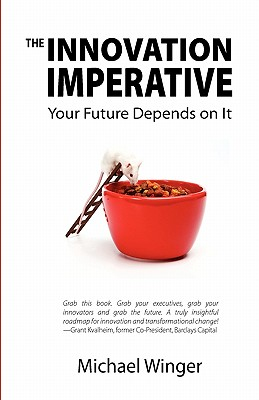 Innovation Imperative, Winger, Michael