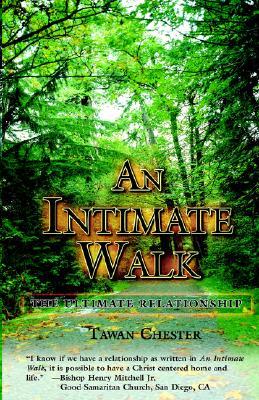 An Intimate Walk, Chester, Tawan W.