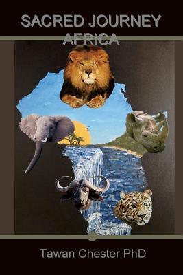 Sacred Journey Africa, Chester, Tawan