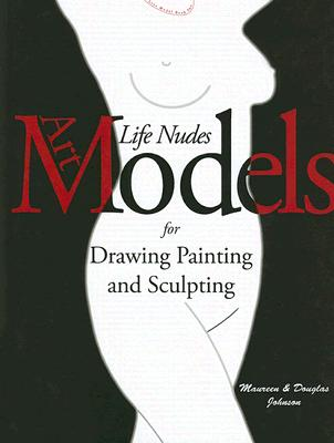 Image for Art Models: Life Nudes for Drawing, Painting, and Sculpting (Book & DVD-ROM)