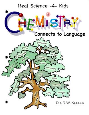 Chemistry Connects to Language (Real Science -4- Kids), Rebecca W. Keller