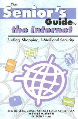 Image for Senior's Guide to the Internet (Senior's Guides)