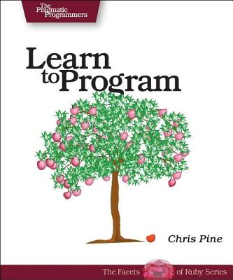 Image for Learn to Program (Pragmatic Programmers)