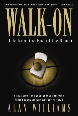Image for Walk-on: Life from the End of the Bench