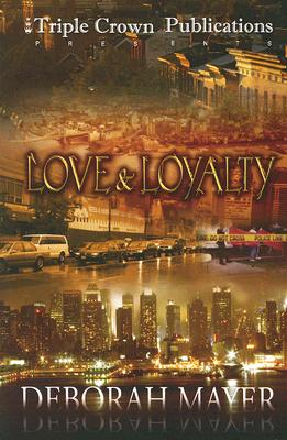 Image for Love & Loyalty: (Triple Crown Publications Presents)
